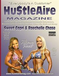 Hu$tleaire Magazine Issue 5-Fitness Edition: Fitness Edition