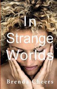 In Strange Worlds
