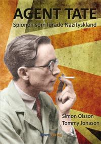 Agent Tate :spionen som lurade Nazityskland