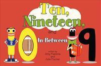 Ten, Nineteen, and In-Between