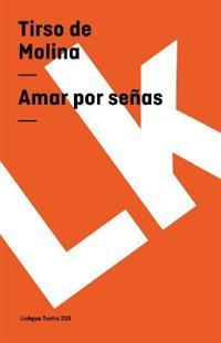 Amar por senas / Love by Signs