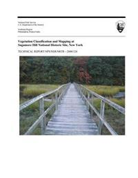 Vegetation Classification and Mapping at Sagamore Hill National Historic Site, New York