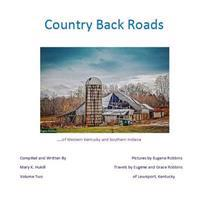 Country Back Roads: Volume Two