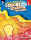 Brain-Powered Lessons to Engage All Learners Level 1 (Level 1) [With CDROM]