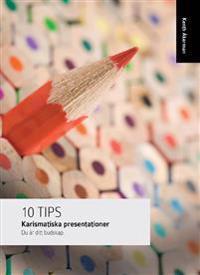 Karismatiska presentationer : du är ditt budskap