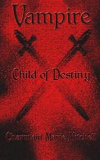 Vampire - Child of Destiny