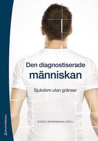 Den diagnostiserade människan - Sjukdom utan gränser