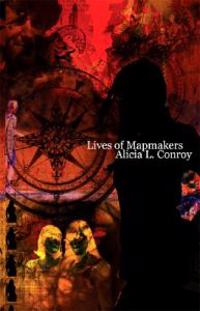 Lives of Mapmakers