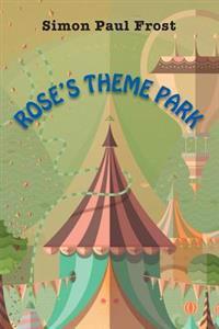 Rose's Theme Park