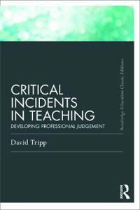 Critical Incidents in Teaching (Classic Edition)
