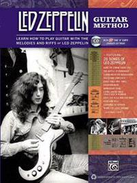 Led Zeppelin Guitar Method: Immerse Yourself in the Music and Mythology of Led Zeppelin as You Learn to Play Guitar [With CD (Audio)]