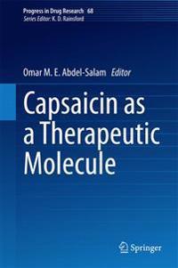 Capsaicin As a Therapeutic Molecule