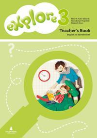 Explore 3 - Ellen M. Tudor Edwards, Mona Evelyn Flognfeldt, Elisabeth Moen | Inprintwriters.org