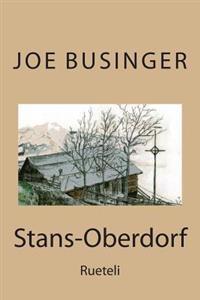 Stans-Oberdorf: Rueteli
