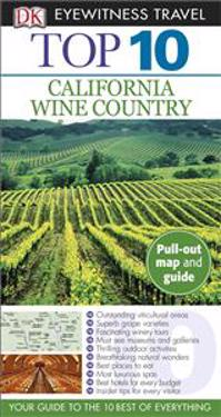 Top 10 California Wine Country [With Map]