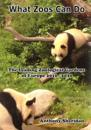 What zoos can do (including 2013 update) - the leading zoological gardens o