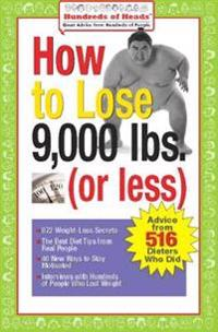 How to Lose 9,000 Lbs. or Less