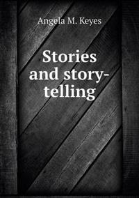Stories and Story-Telling
