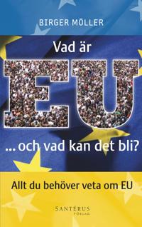 Vad är EU -och vad kan det bli?