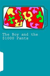 The Boy and the $1000 Pants