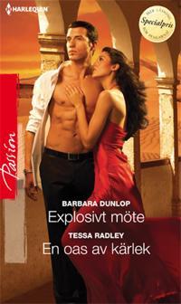Explosivt möte/En oas av kärlek