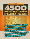 4500 IQ King Multi-Word Spellrex Puzzles