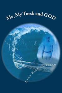 Me, My Torsk and God