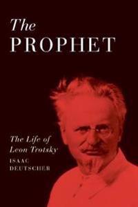 The Prophet: The Life of Leon Trotsky