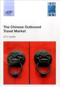 Chinese Outbound Travel Market + Understanding Chinese Outbound Tourism