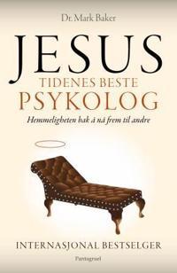Jesus; tidenes beste psykolog