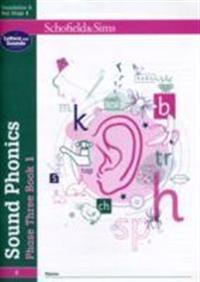 Sound phonics phase three book 1: eyfs/ks1, ages 4-6