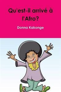 Qu'est-il arrive a l'Afro?