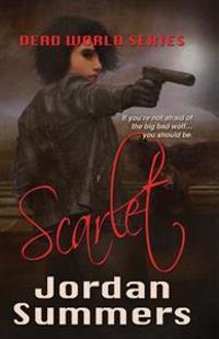 Dead World Bk. 2: Scarlet
