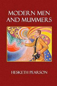Modern Men and Mummers