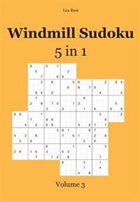 Windmill Sudoku 5 in 1: Volume 3
