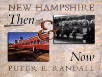 New Hampshire Then And Now