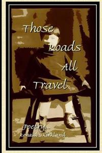 Those Roads All Travel