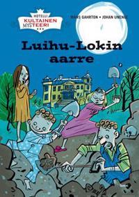 Luihu-Lokin aarre