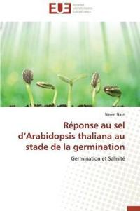 Reponse Au Sel D Arabidopsis Thaliana Au Stade de La Germination