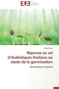 R�ponse Au Sel D Arabidopsis Thaliana Au Stade de la Germination