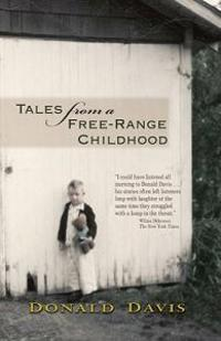 Tales from a Free-Range Childhood