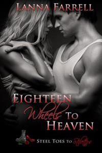 Eighteen Wheels to Heaven