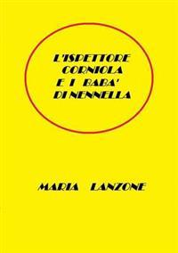 L'Ispettore Corniola e i baba di Nennella