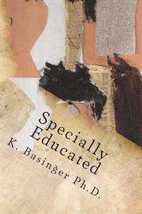 Specially Educated: Dealing with a Non-Specific, Specific Learning Disability