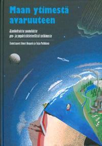 Maan ytimestä avaruuteen