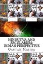 Hindutva and Secularism: Indian Perspective