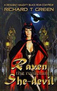 Raven: The Reluctant She-Devil
