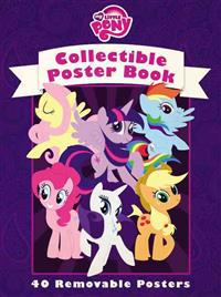 My Little Pony: Friendship Is Magic: Collectible Poster Book