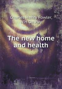The New Home and Health