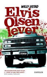 Elvis Olsen lever - Willy Ustad | Inprintwriters.org